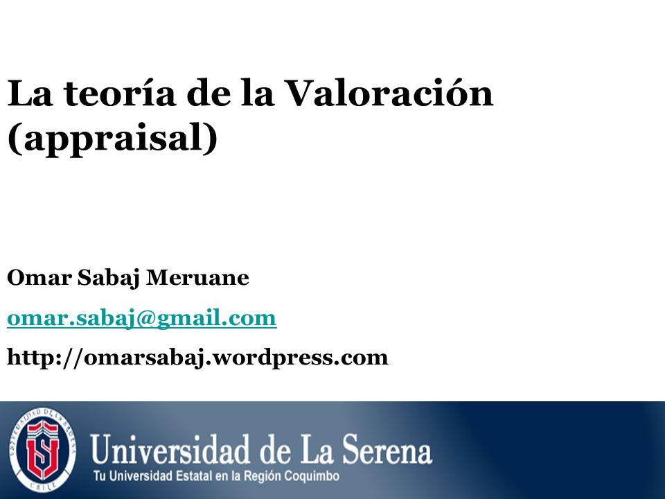 La teoría de la Valoración (appraisal)