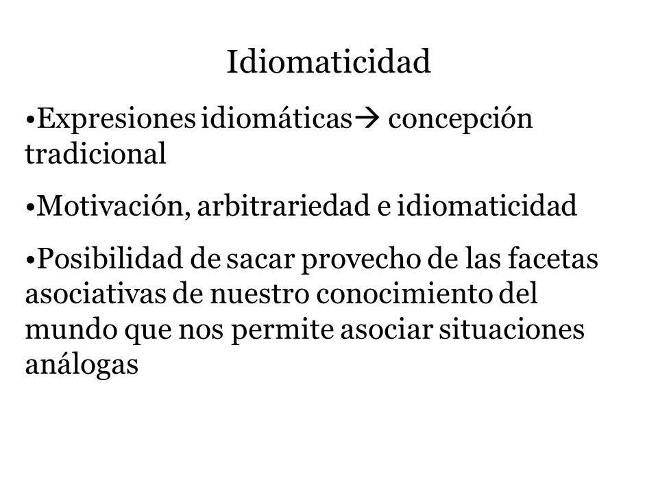Idiomaticidad Expresiones idiomáticas concepción tradicional