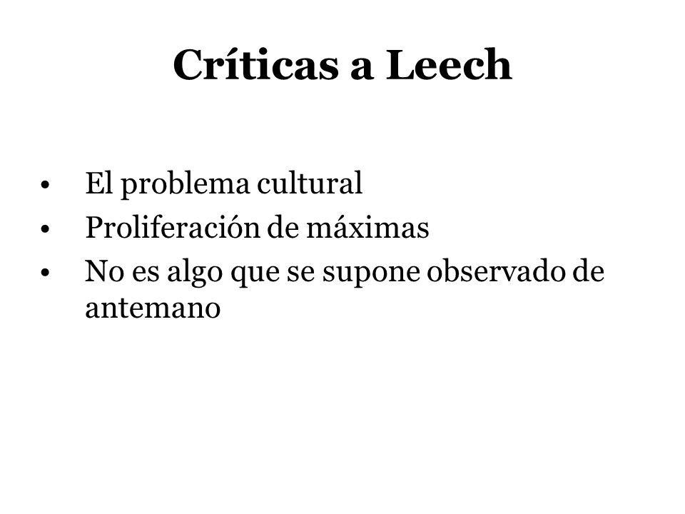 Críticas a Leech El problema cultural Proliferación de máximas