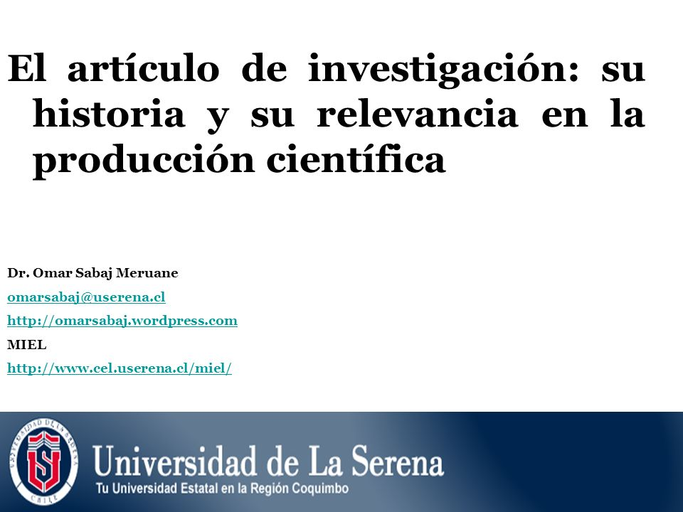 El artículo de investigación: su historia y su relevancia en la producción científica