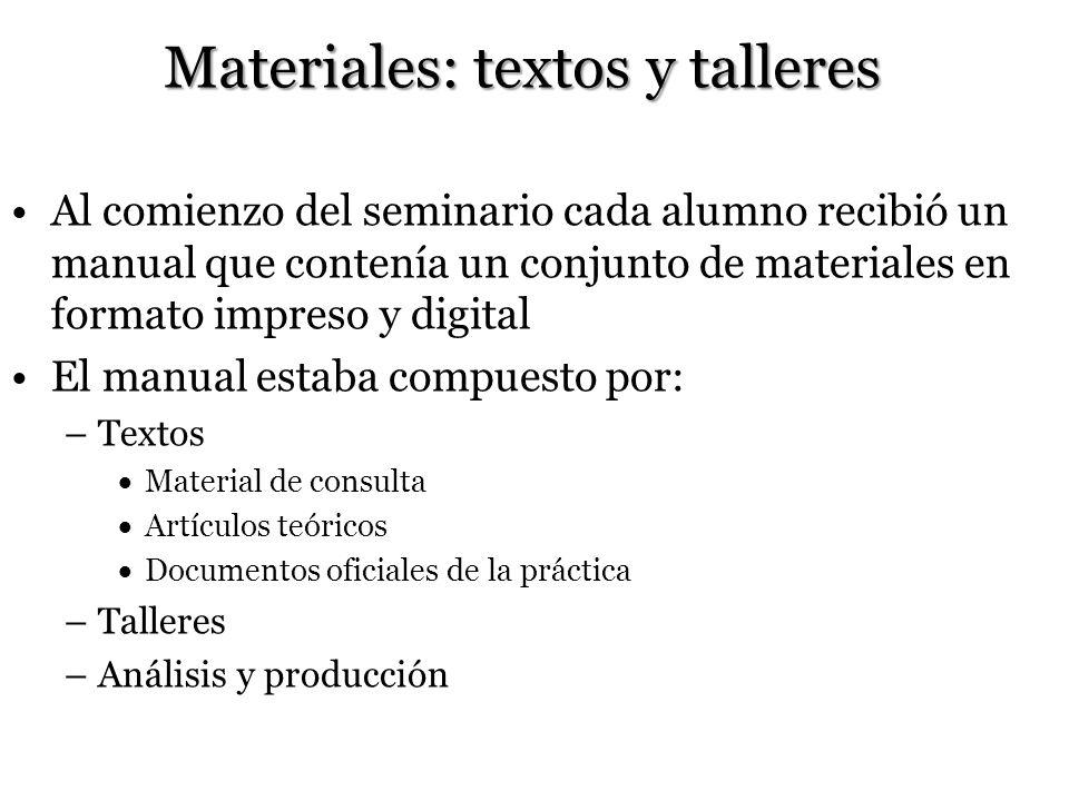Materiales: textos y talleres
