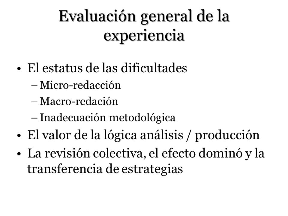 Evaluación general de la experiencia