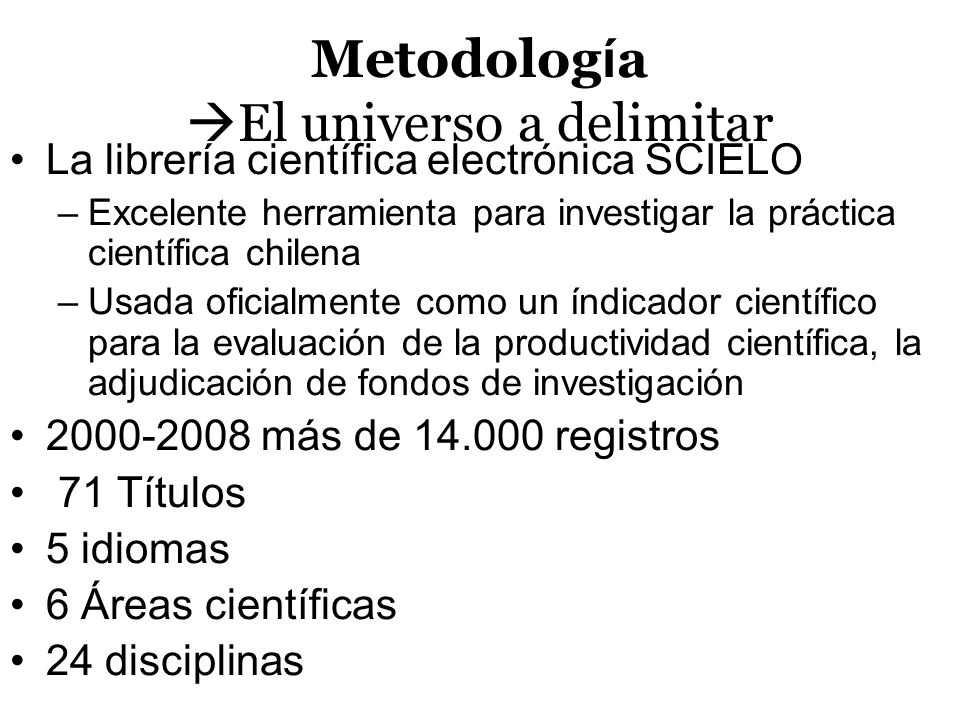 Metodología El universo a delimitar