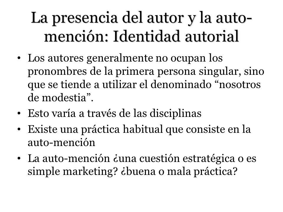 La presencia del autor y la auto-mención: Identidad autorial