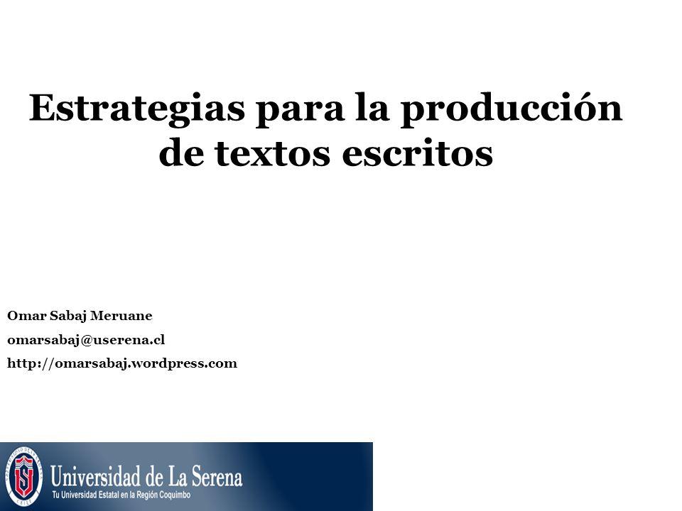Estrategias para la producción de textos escritos