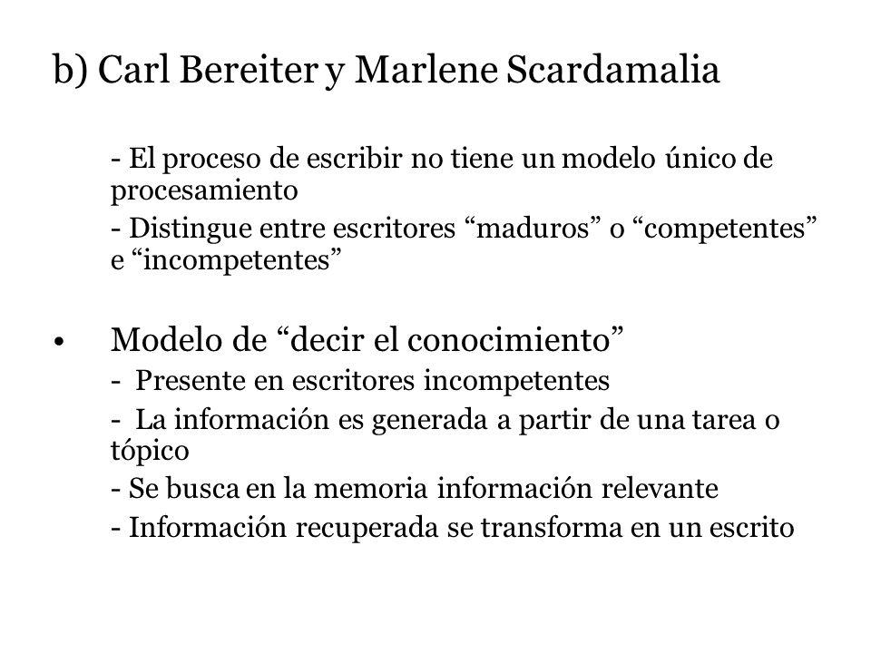b) Carl Bereiter y Marlene Scardamalia