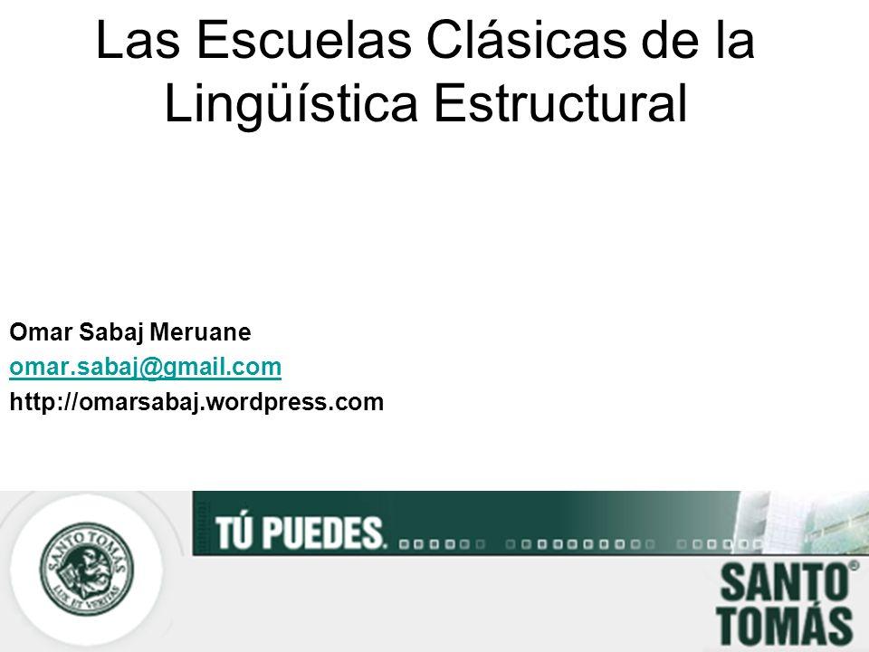 Las Escuelas Clásicas de la Lingüística Estructural