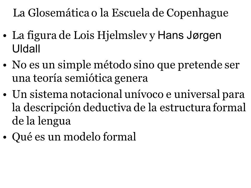 La Glosemática o la Escuela de Copenhague