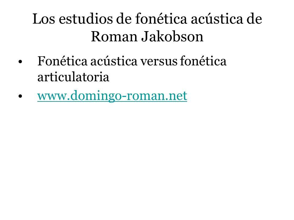 Los estudios de fonética acústica de Roman Jakobson