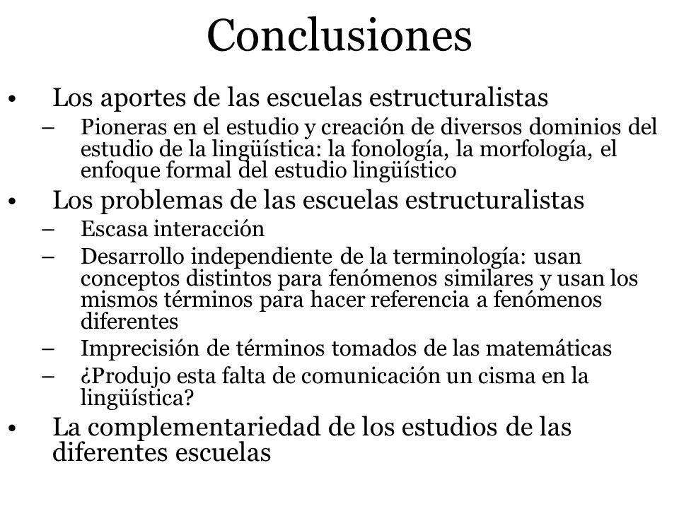 Conclusiones Los aportes de las escuelas estructuralistas