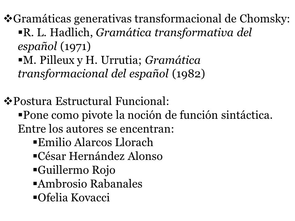 Gramáticas generativas transformacional de Chomsky: