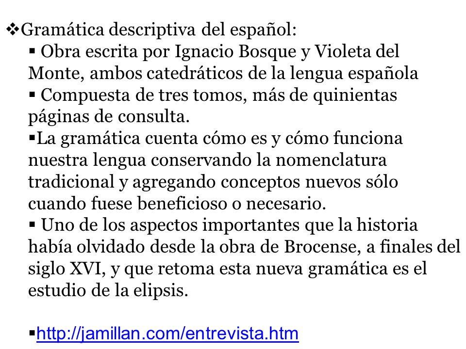 Gramática descriptiva del español: