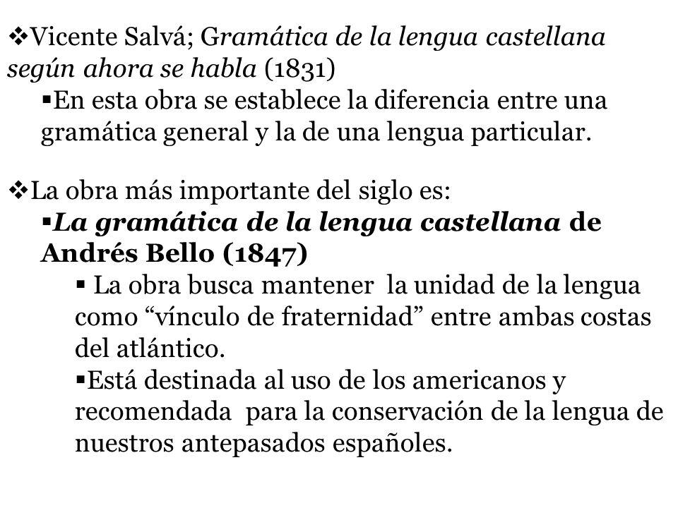 Vicente Salvá; Gramática de la lengua castellana según ahora se habla (1831)