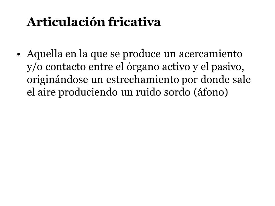 Articulación fricativa