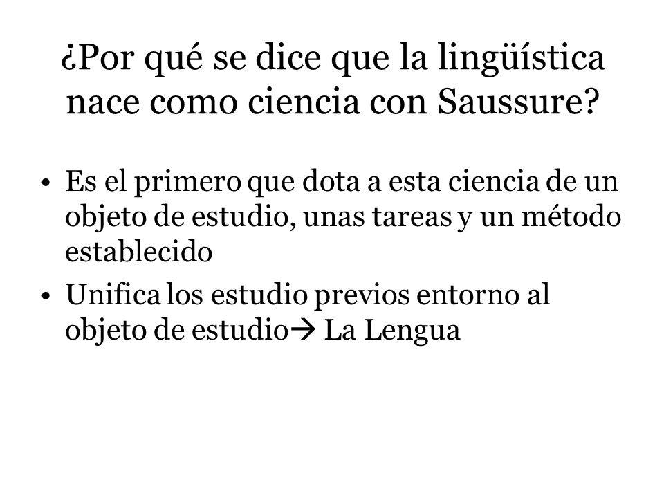 ¿Por qué se dice que la lingüística nace como ciencia con Saussure