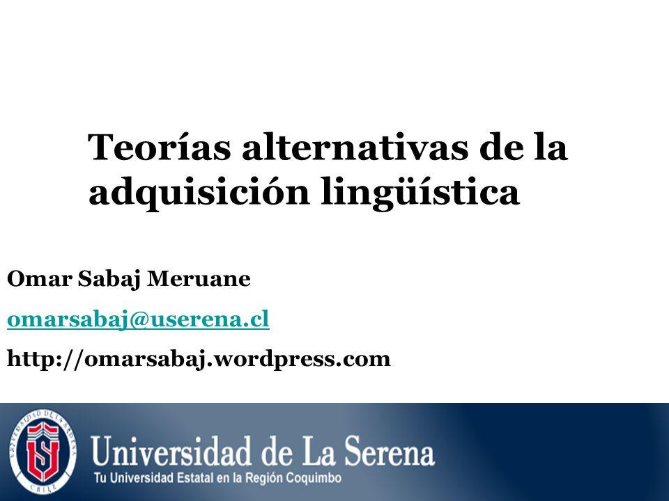 Teorías alternativas de la adquisición lingüística