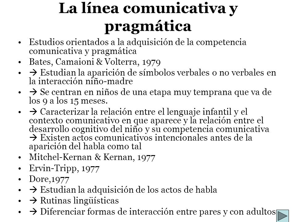 La línea comunicativa y pragmática