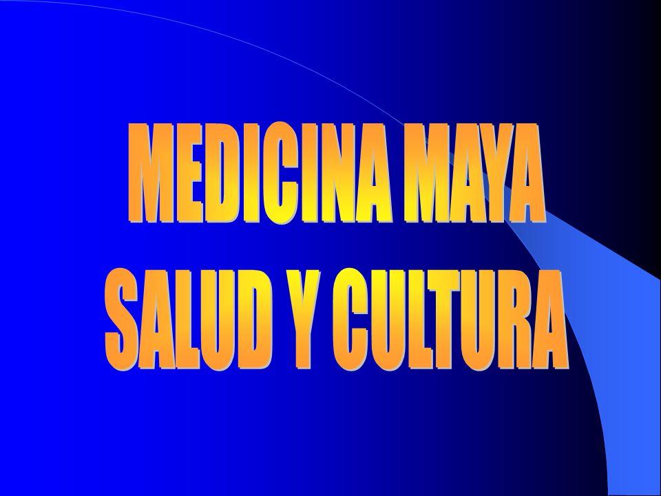 MEDICINA MAYA SALUD Y CULTURA