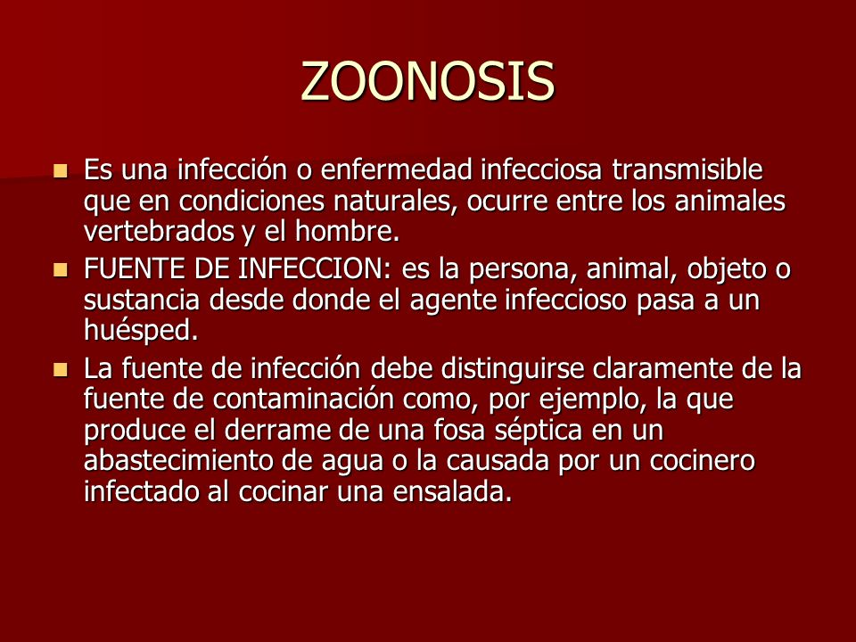 ZOONOSISEs una infección o enfermedad infecciosa transmisible que en condiciones naturales, ocurre entre los animales vertebrados y el hombre.