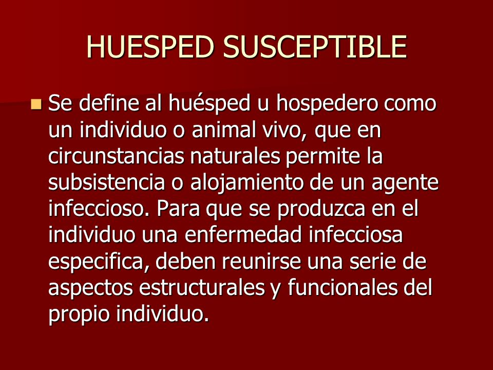 HUESPED SUSCEPTIBLE