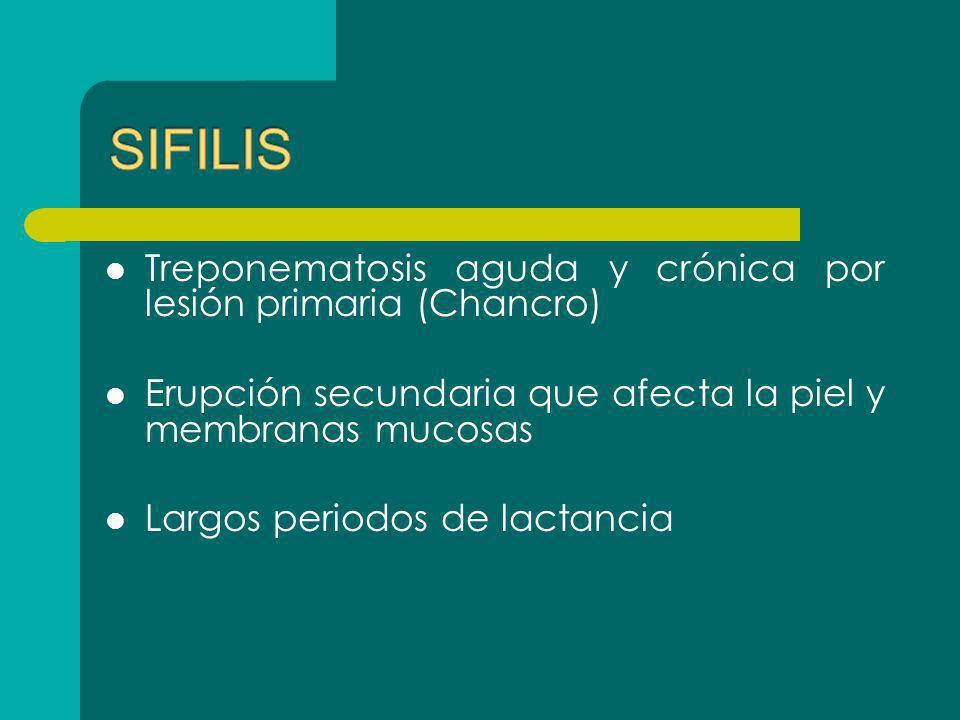 SIFILIS Treponematosis aguda y crónica por lesión primaria (Chancro)