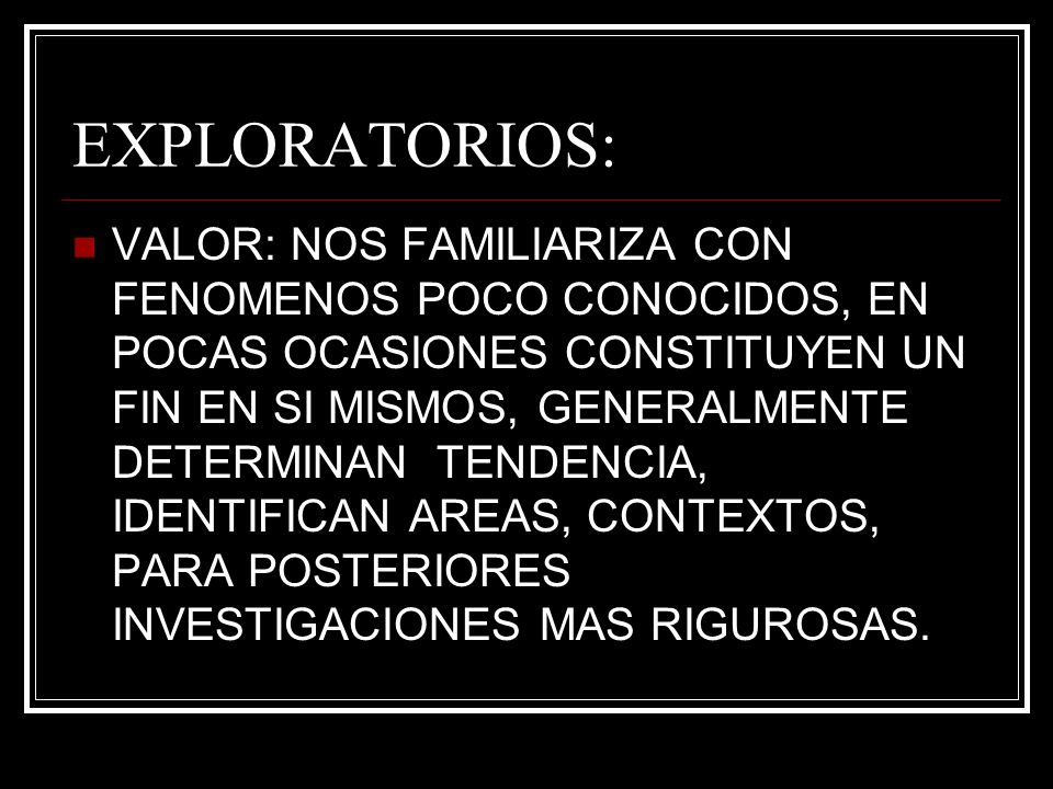 EXPLORATORIOS: