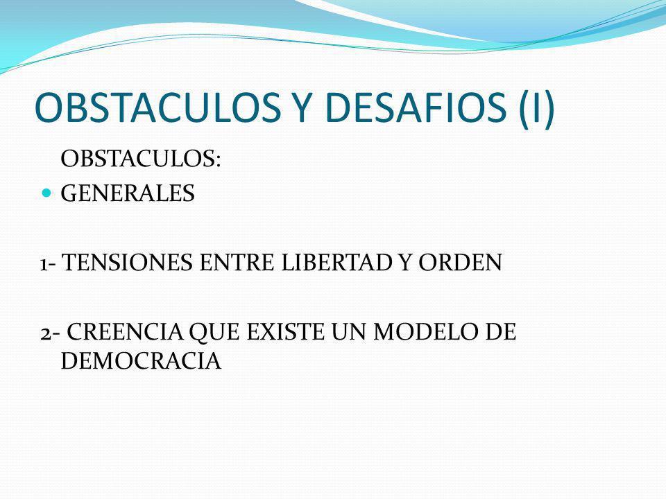 OBSTACULOS Y DESAFIOS (I)