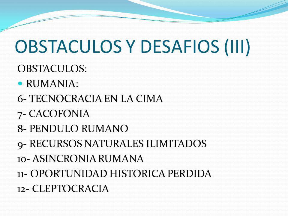 OBSTACULOS Y DESAFIOS (III)