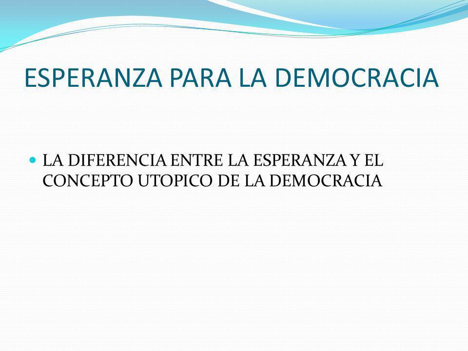 ESPERANZA PARA LA DEMOCRACIA