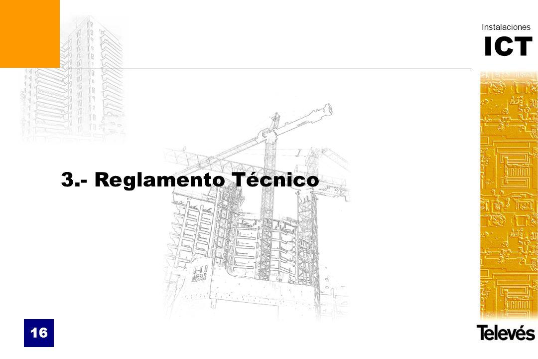 3.- Reglamento Técnico