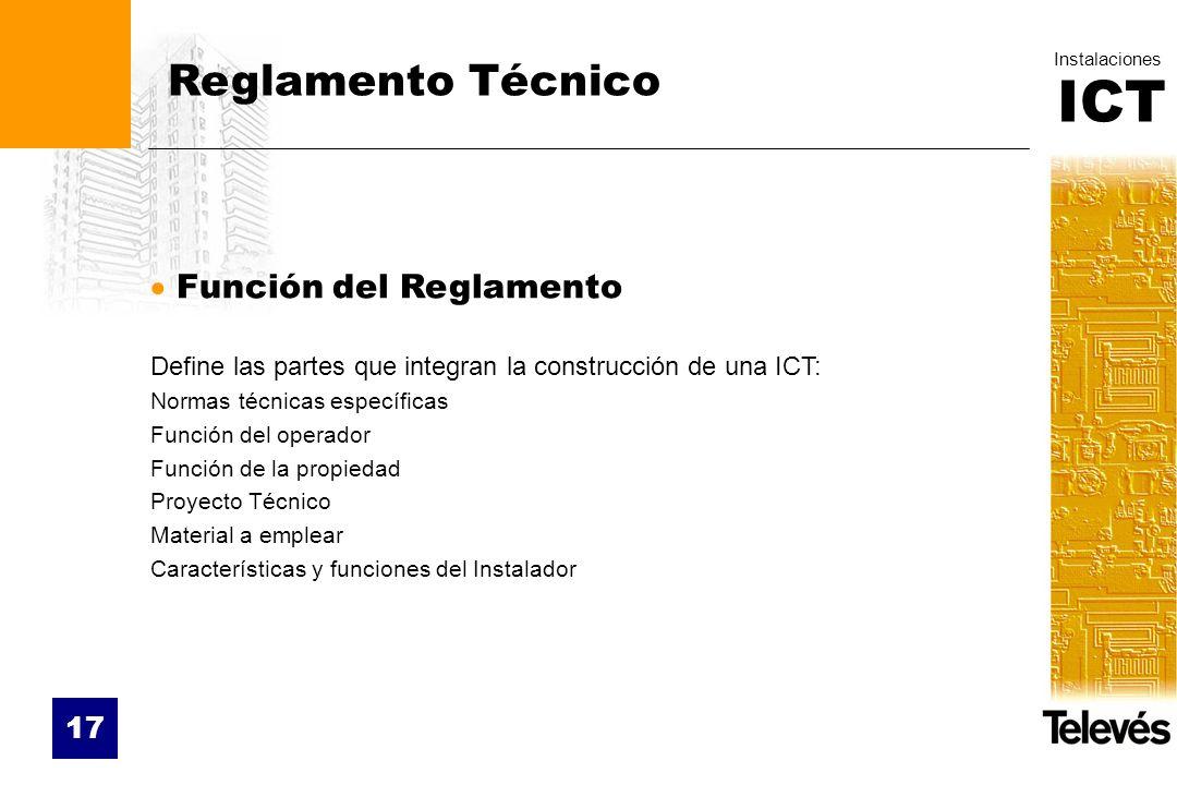 Reglamento Técnico Función del Reglamento