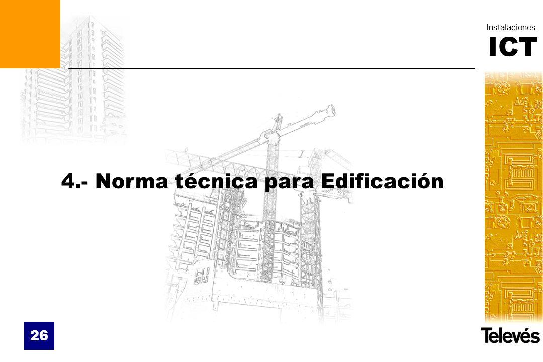 4.- Norma técnica para Edificación