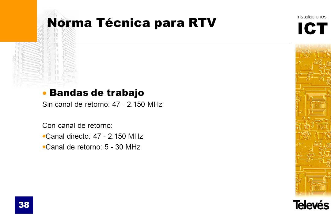 Norma Técnica para RTV Bandas de trabajo