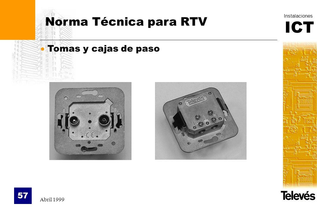 Norma Técnica para RTV Tomas y cajas de paso Abril 1999