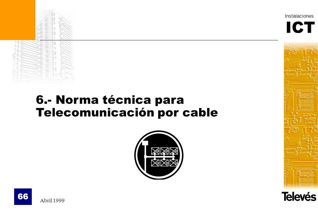 6.- Norma técnica para Telecomunicación por cable