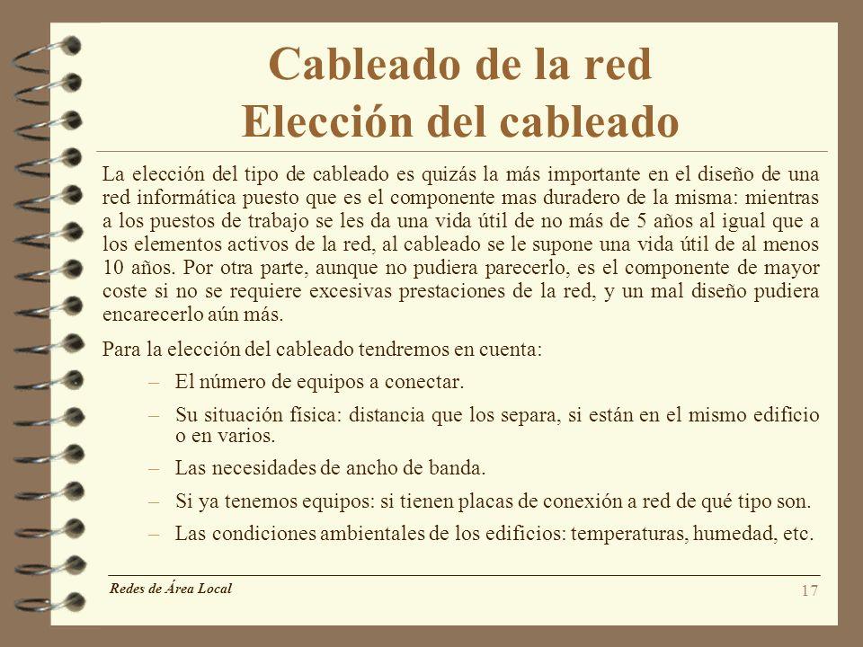 Cableado de la red Elección del cableado