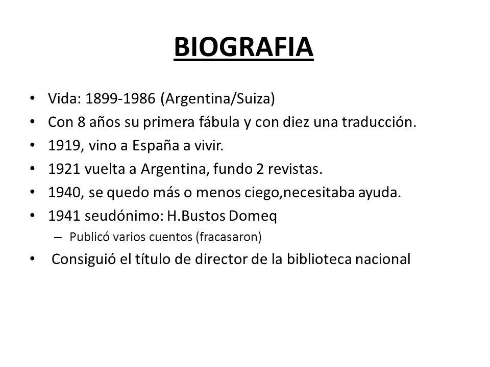 BIOGRAFIA Vida: 1899-1986 (Argentina/Suiza)