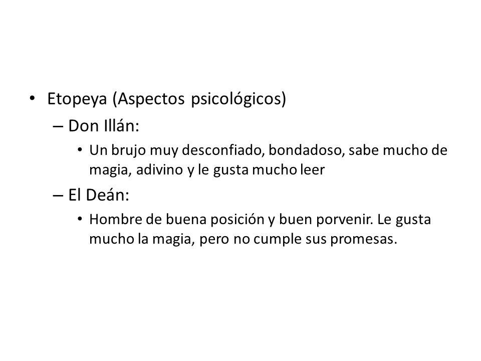 Etopeya (Aspectos psicológicos) Don Illán: