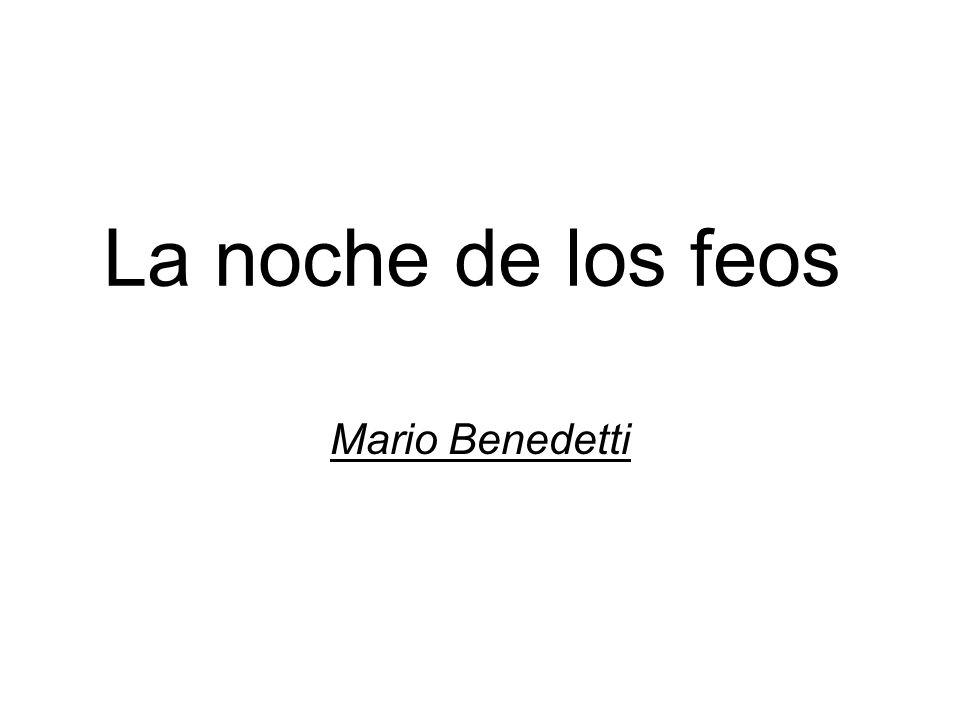 La noche de los feos Mario Benedetti