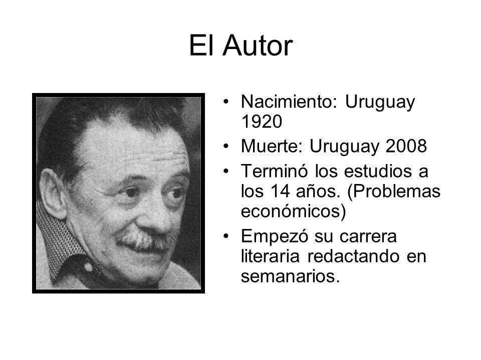 El Autor Nacimiento: Uruguay 1920 Muerte: Uruguay 2008