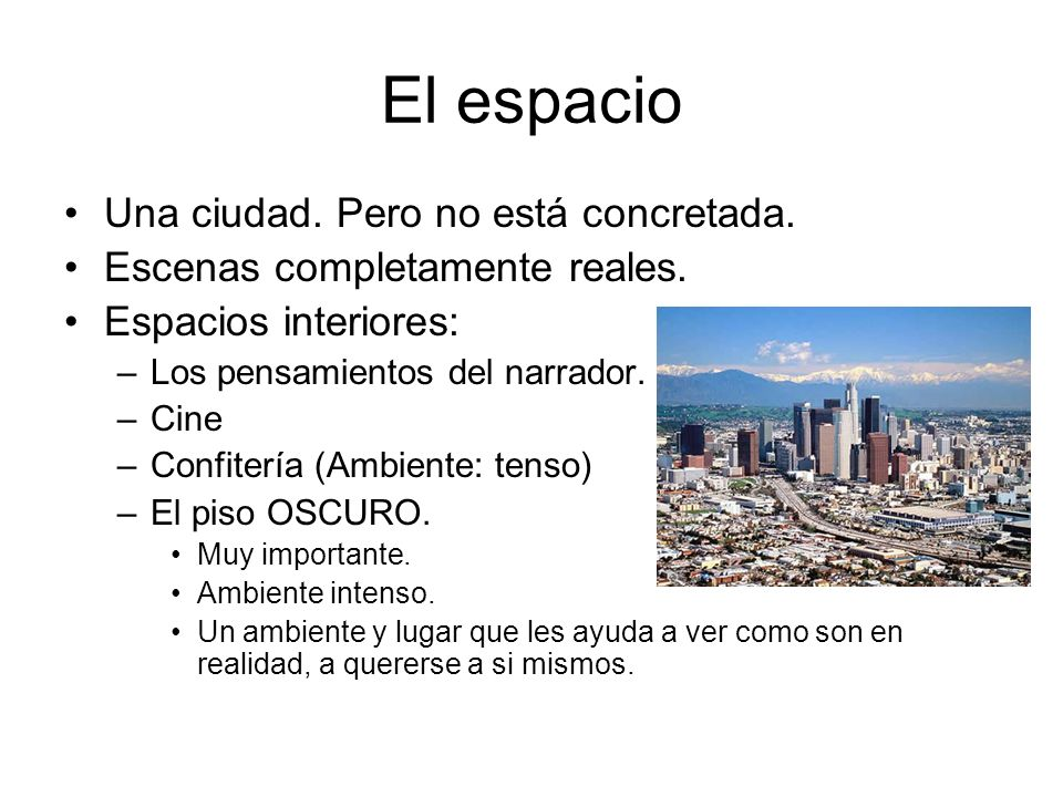 El espacio Una ciudad. Pero no está concretada.