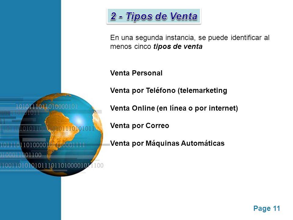 2 - Tipos de Venta En una segunda instancia, se puede identificar al menos cinco tipos de venta. Venta Personal.