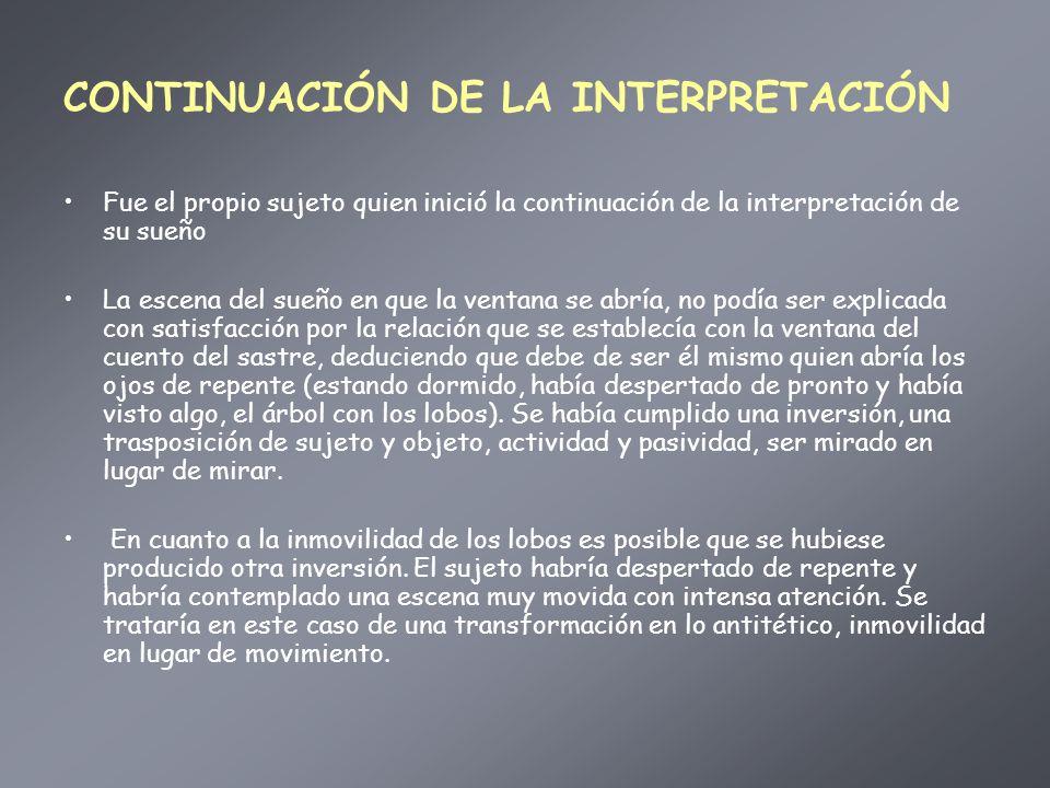 CONTINUACIÓN DE LA INTERPRETACIÓN