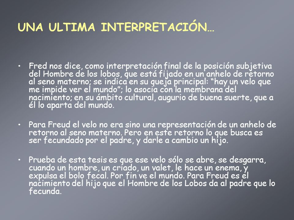 UNA ULTIMA INTERPRETACIÓN…
