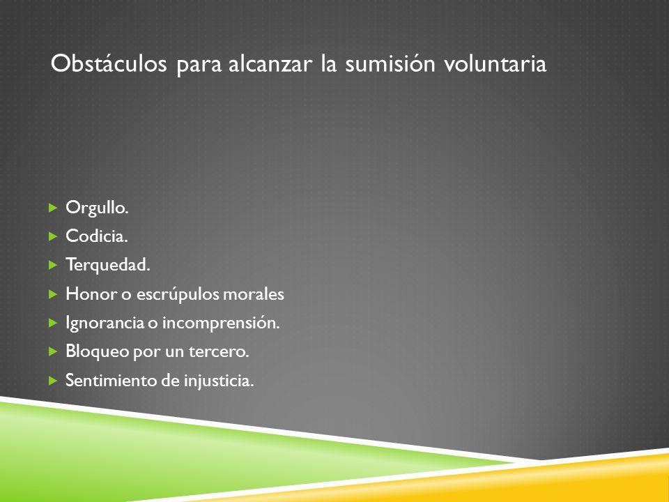 Obstáculos para alcanzar la sumisión voluntaria