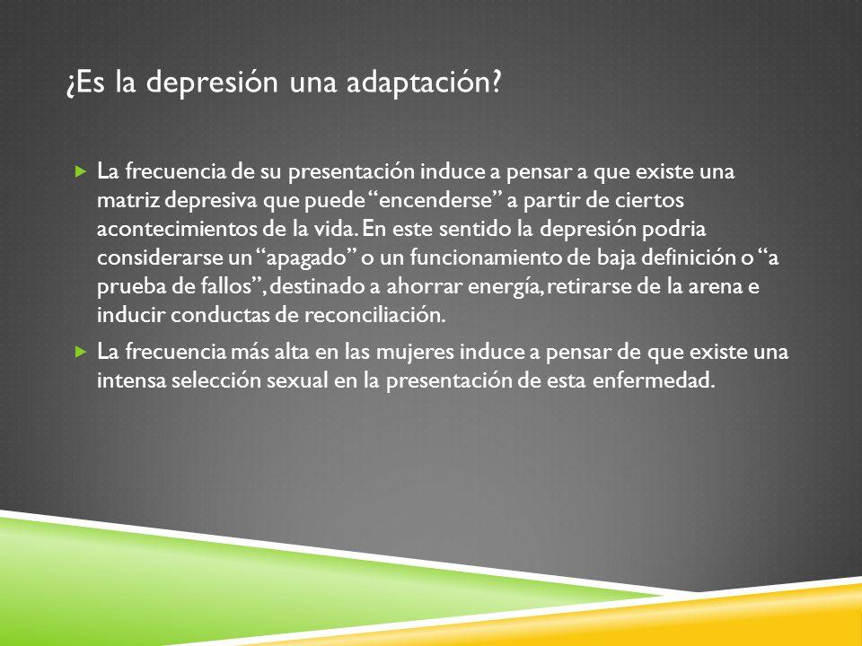 ¿Es la depresión una adaptación