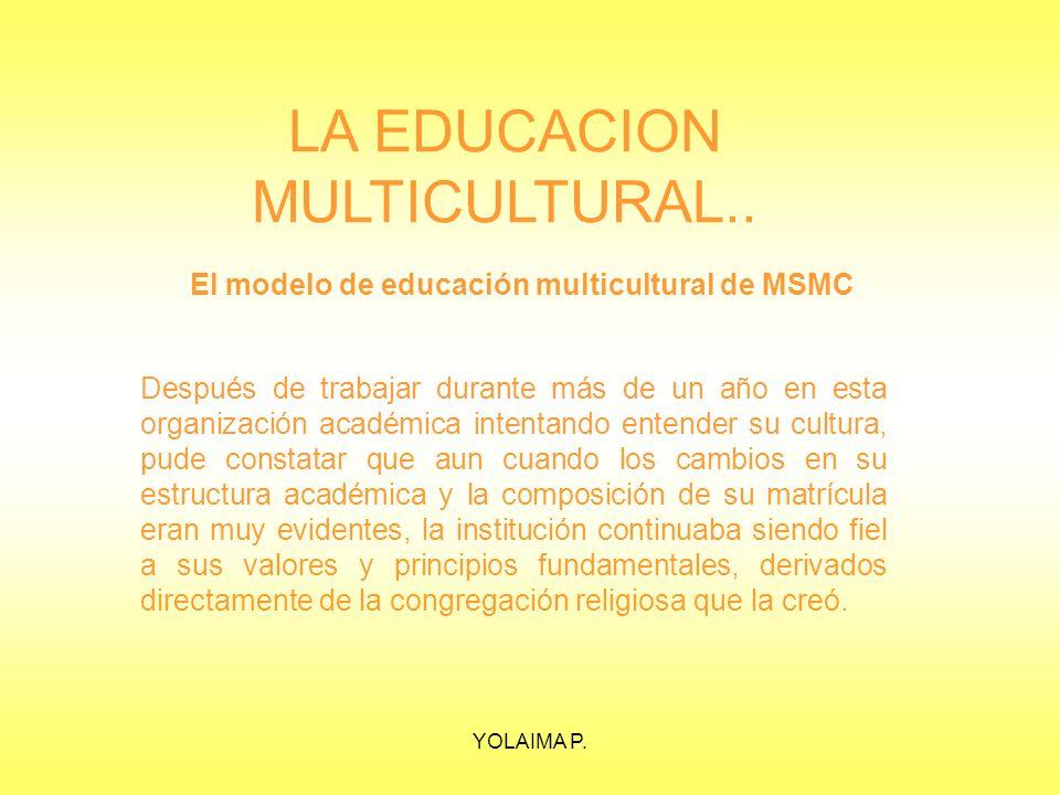 LA EDUCACION MULTICULTURAL..