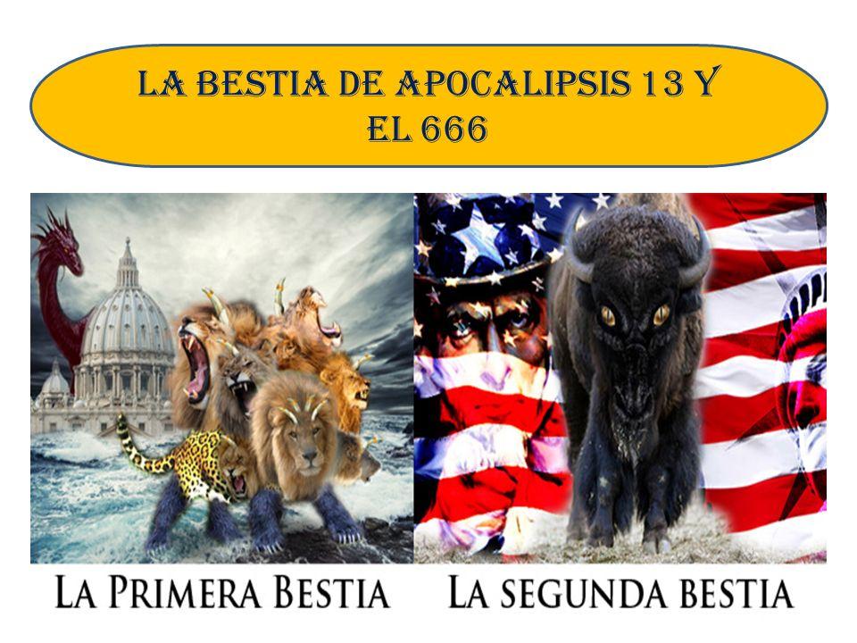 LA BESTIA DE APOCALIPSIS 13 Y