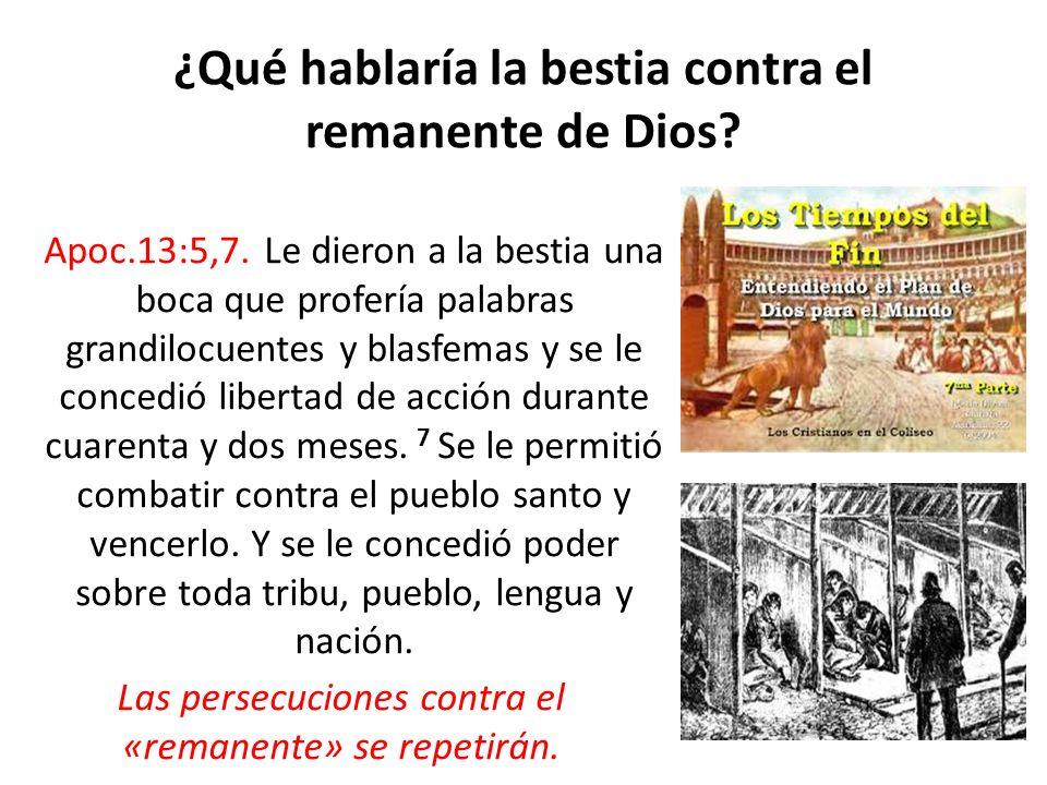 ¿Qué hablaría la bestia contra el remanente de Dios