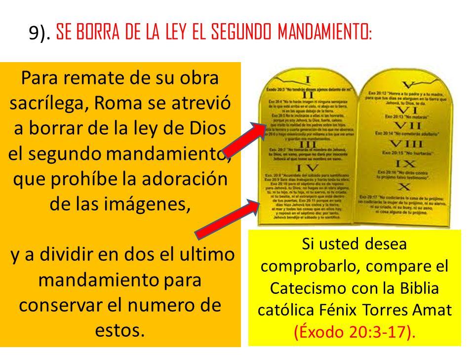 9). SE BORRA DE LA LEY EL SEGUNDO MANDAMIENTO: